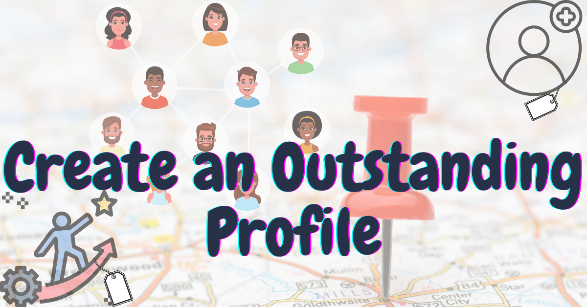create-an-outstanding-profile