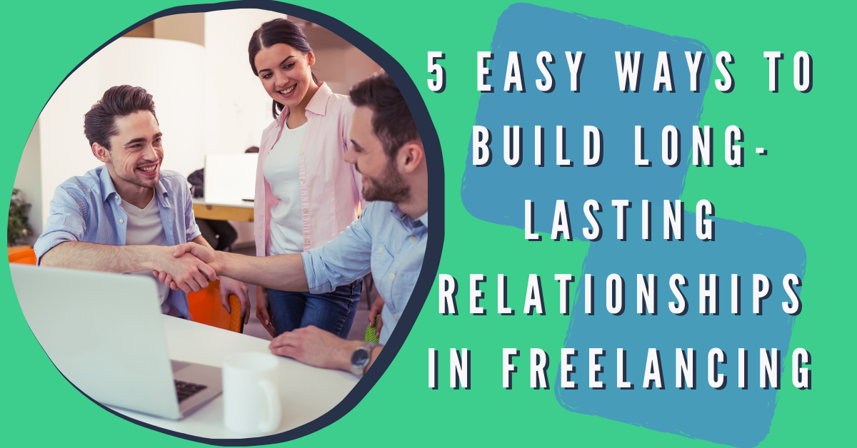 5.1 Five easy ways to build long lasting relationships 1