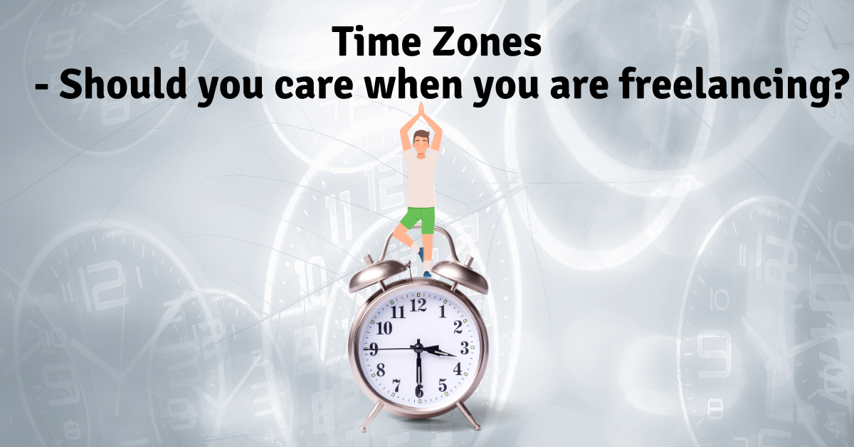 Timezones - should you care when freelancing?