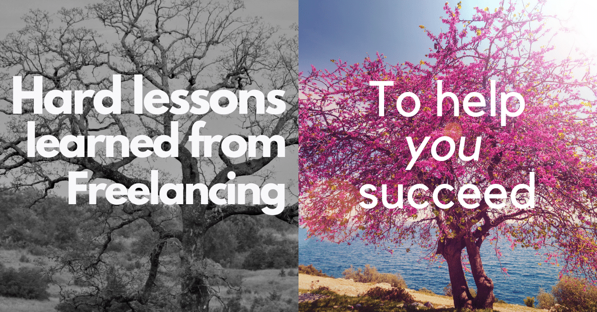 hard lessons from freelancing